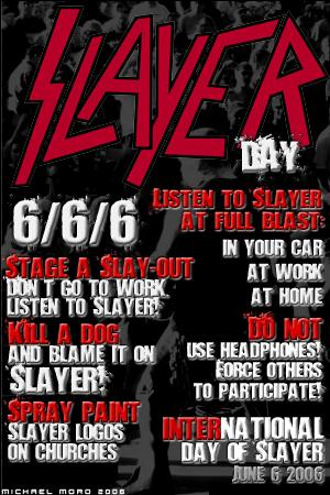 Le Slayer Day du groupe Slayer le 6/6/6