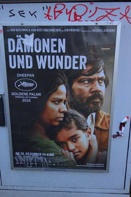 """— Affiche """"Dämonen und Wunder"""" (Dheepan) — Cologne —"""