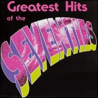 Greatests hits of the 70s