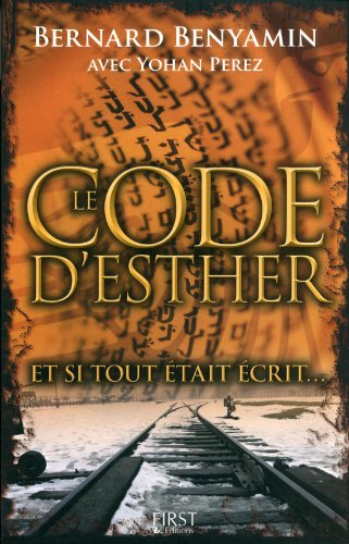 """Le Code d'Esther""  par Bernard Benyamin et Yohan Perez"