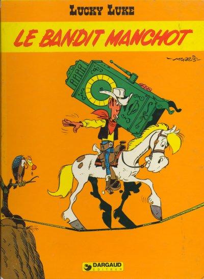 Lucky Lucke: Le bandit manchot  ©Dargaud 1981 De Groot, Bob/Morris