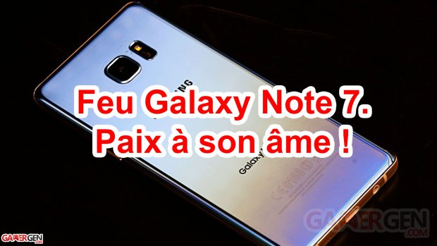 Feu... le mobile Samsung Galaxy Note 7