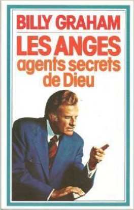 Disparition de Billy Graham (Bible et Nombres) dans Partages et Enseignements Billy-Graham_les-anges,-agents-secrets-de-dieu