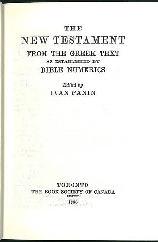 "Ivan Panin  ""The New Testament FROM THE GREEK TEXT as established by BIBLE NUMERICS"" publié par ""Book society of Canada"""