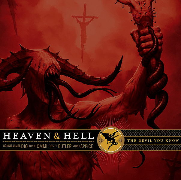 """Heaven & Hell"" - The Devil you know"